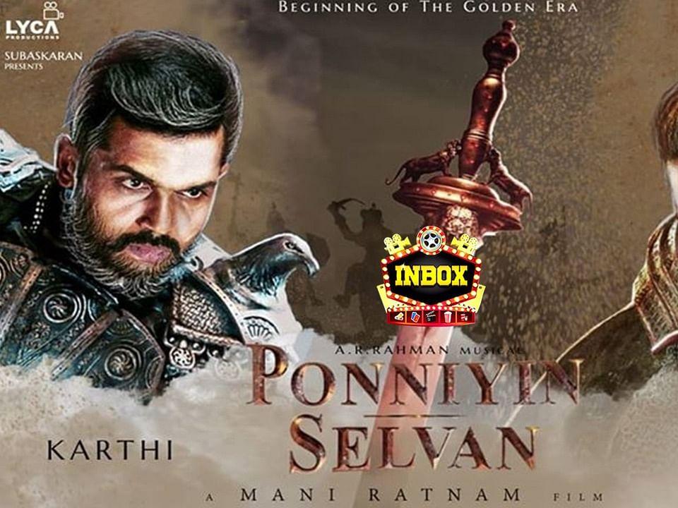 BREAKING: Ponniyin Selvan Shooting Updates | Mani Rathnam | Dhanush | inbox