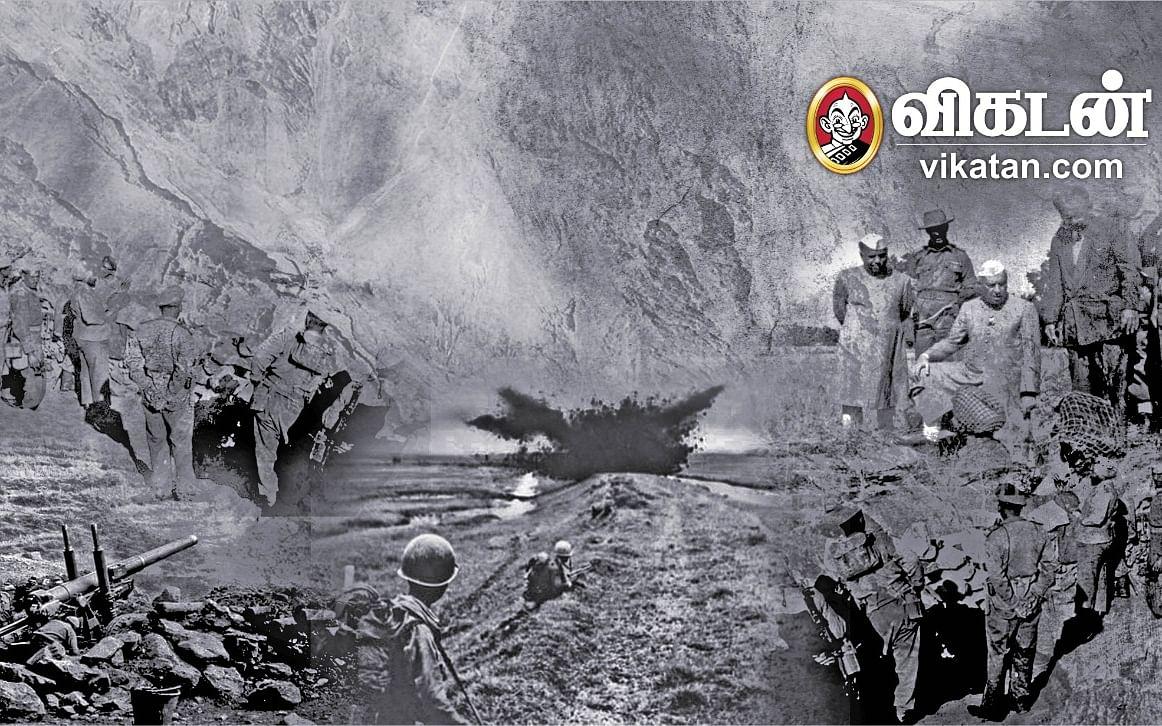 இந்திய - சீன போர்... 1962-ல் எல்லையில் என்ன நடந்தது? - ஒரு பிளாஷ்பேக் #IndiaChinaFaceOff #1962ThrowBack