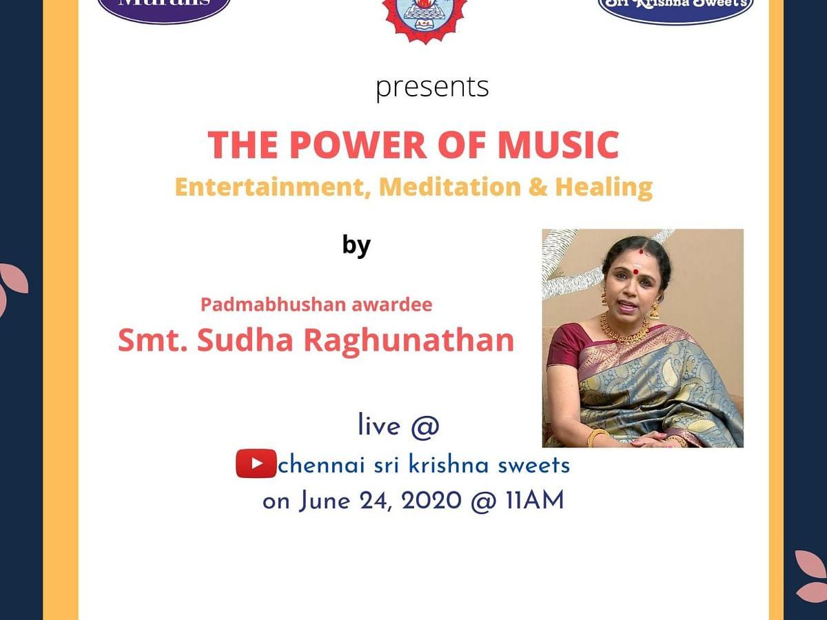 `தி பவர் ஆஃப் மியூஸிக்!' - இசைக் கலைஞர் சுதா ரகுநாதனின் சிறப்பு நேரலை நிகழ்ச்சி