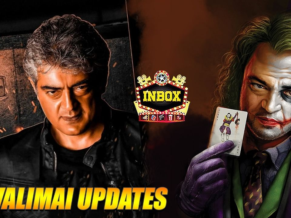 BREAKING: Ajith's Valimai Shooting Update & Ajith Joker Connect | Vinoth | inbox