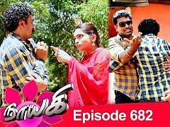 Naayagi Episode 682 | நாயகி பாகம் 682 | Tamil Serial | 11/09/2020
