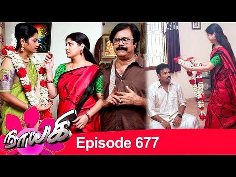 Naayagi Episode 677 | நாயகி பாகம் 677 | Tamil Serial | Nayaki / Nayagi | 04/09/2020