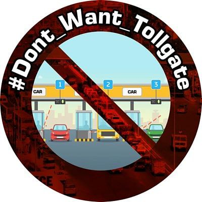 #Dont_Want_Tollgate