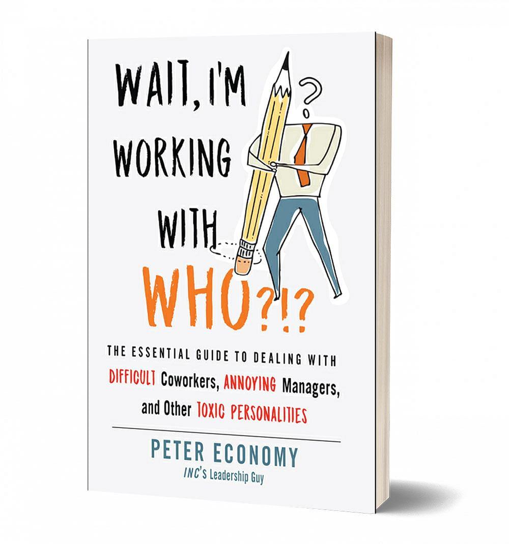புத்தகத்தின் பெயர்:     Wait, I'm Working With Who?!? ஆசிரியர்: Peter Economy பதிப்பாளர்: Career Press, Harper Collins India  Private Limited