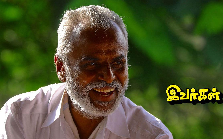 `முதுகுடி மக்களின் தோழர்'  வி.பி.குணசேகரன் | இவர்கள் - பகுதி 2