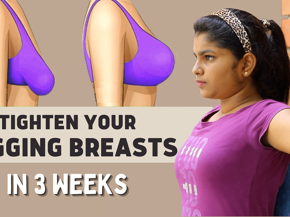 5 Best Exercises To Tighten Sagging Breasts At Home | Lift Breast Naturally In 3 Weeks | Say Swag