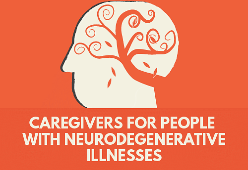 Caregivers for people with neurodegenerative illnesses If you are a caregiver to someone who has been diagnosed with Alzheimer's, Parkinson's, or dementia, it helps to prepare yourself for the next stages. You need to know what to expect, how to take care of the patient, and what signs to watch out for as the illness progresses. At the same time, remember that you are important too. It is vital that you meet a doctor and a therapist regularly, so that you can take care of yourself.
