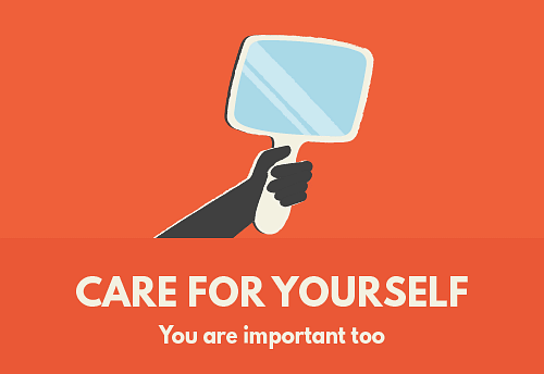 Care for yourself - You are important too It's a big change, and your new role can take a toll on you. It can be very difficult as you'll have to do additional work, care for your mental wellbeing, physical health, as well as care for the person. Keep some time for yourself too. Engage in outdoor activities you enjoy. Socialize, and have a network of friends and family.
