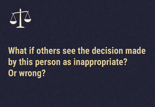 Is there such a thing as a wrong decision?  So long as the person making this decision is seen as capable of doing all three activities mentioned previously, other people's disagreement about the decision made is not enough to prove that the person does not have the capacity to make these decisions for themselves.
