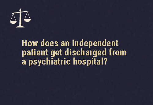They must make a request, and can also leave without consent   They must be discharged by the relevant medical officer/mental health professional as soon as they have asked to leave They can also leave without consent of the medical officer or mental health professional.