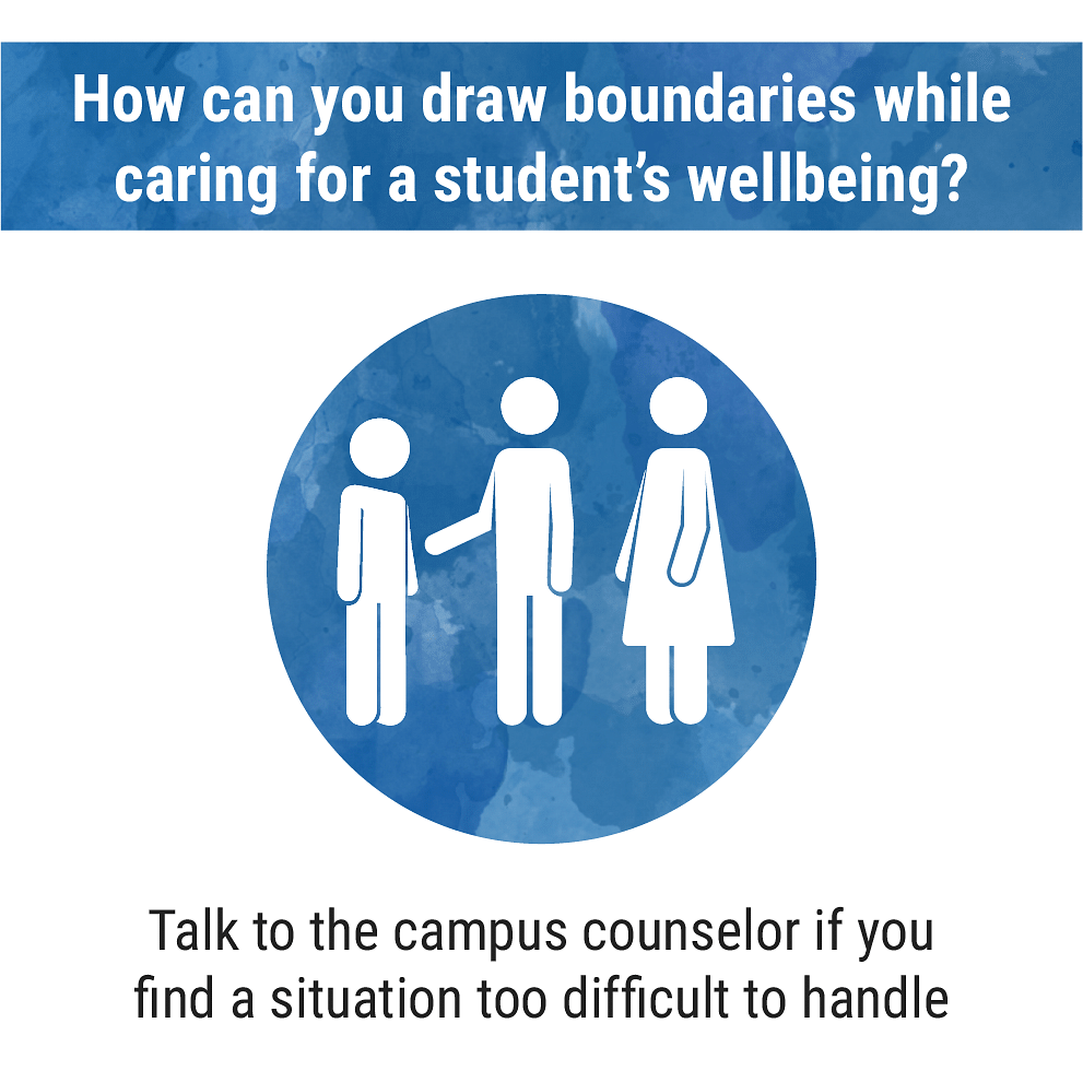 How to draw boundaries while caring for a student's wellbeing?