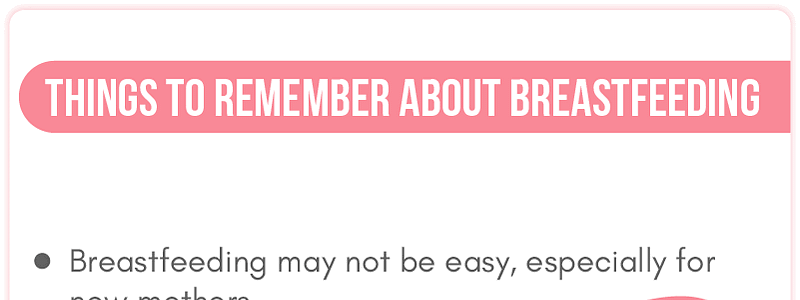 Things to remember about breastfeeding