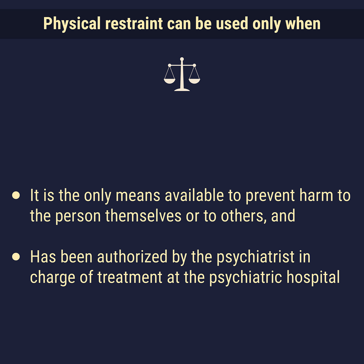 When can physical restraint be used?