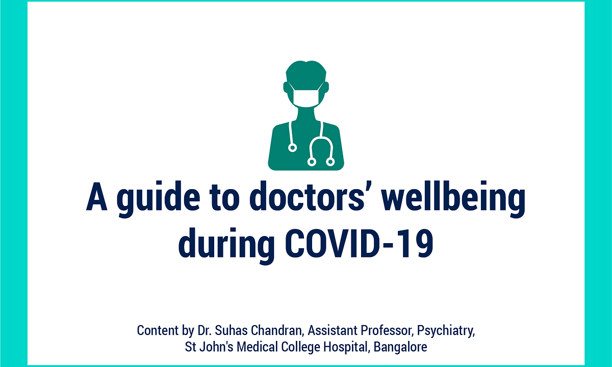 A guide to doctors' wellbeing during COVID-19