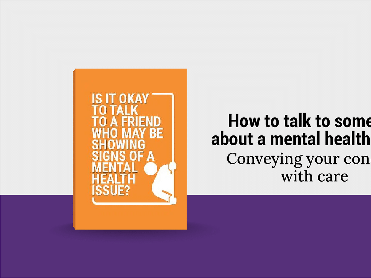 How to talk to someone about a mental health issue