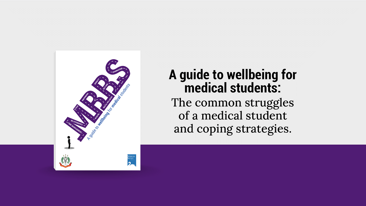 A guide to wellbeing for medical students