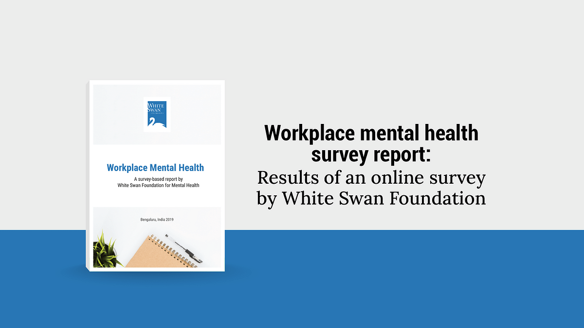 Workplace mental health survey report