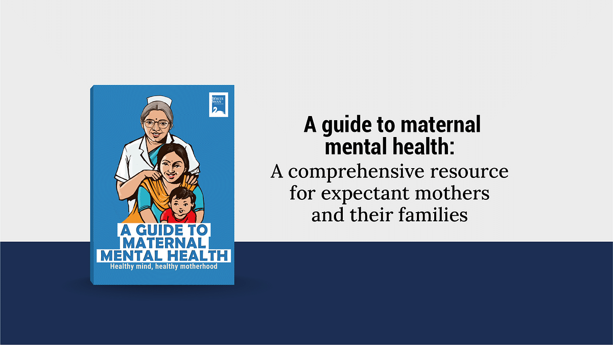 A Guide to Maternal Mental Health