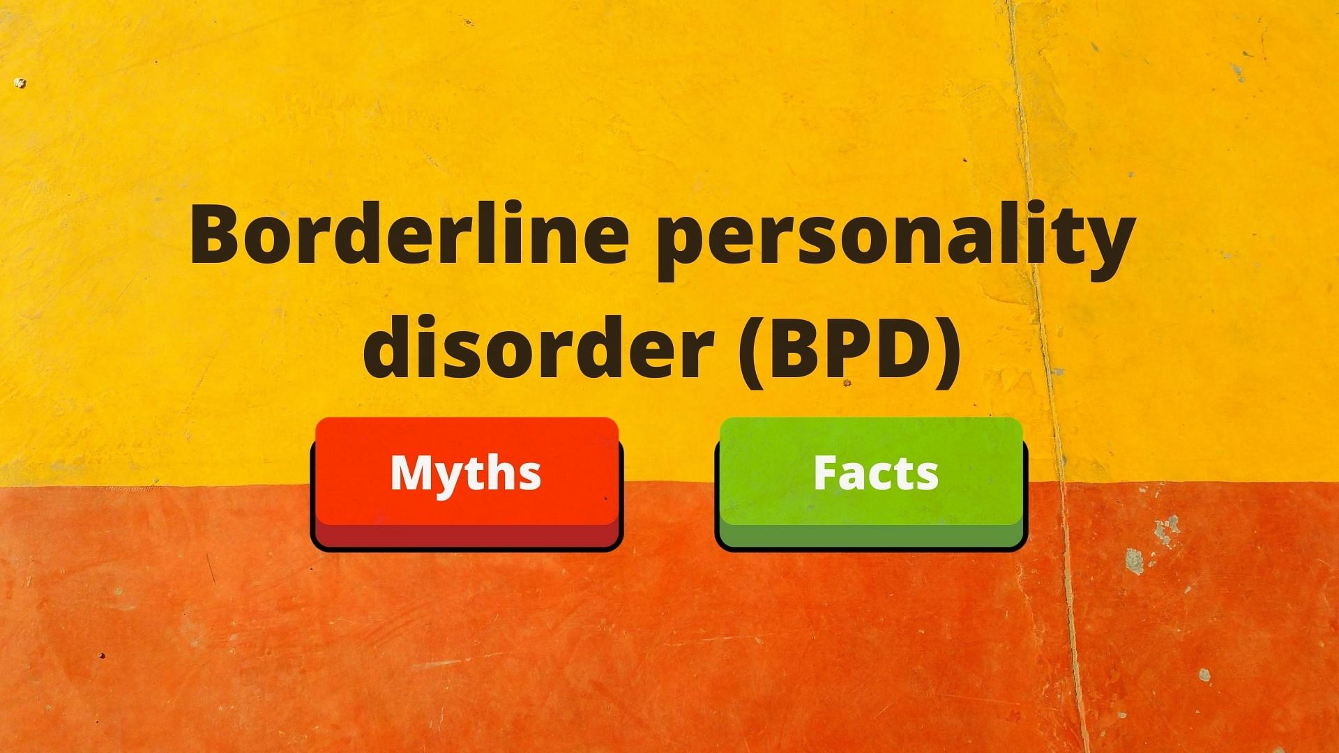 Myths Facts On Borderline Personality Disorder White Swan Foundation