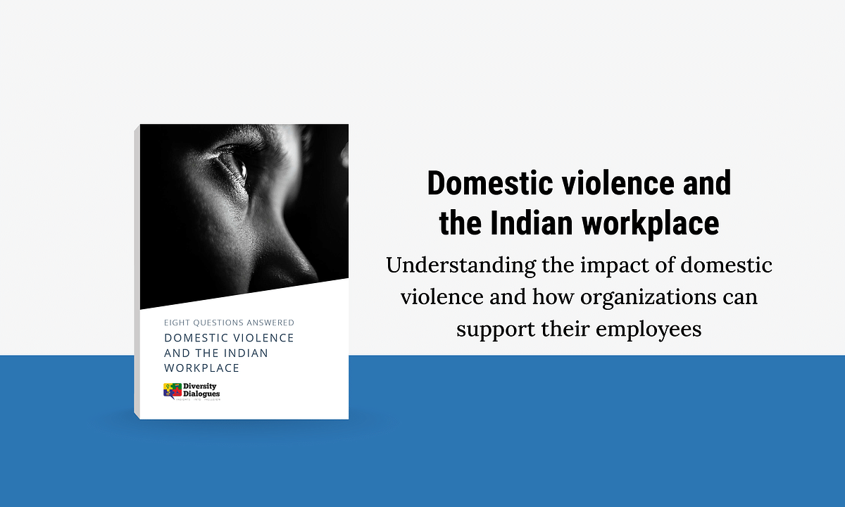 Domestic violence and the Indian workplace