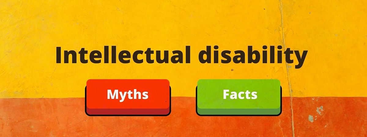 Intellectual disability (Mental retardation): Myths and Facts