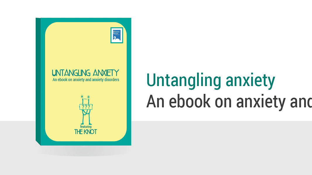 Untangling anxiety