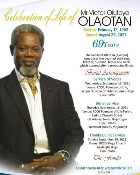 Funeral plans for the late Victor Olaotan