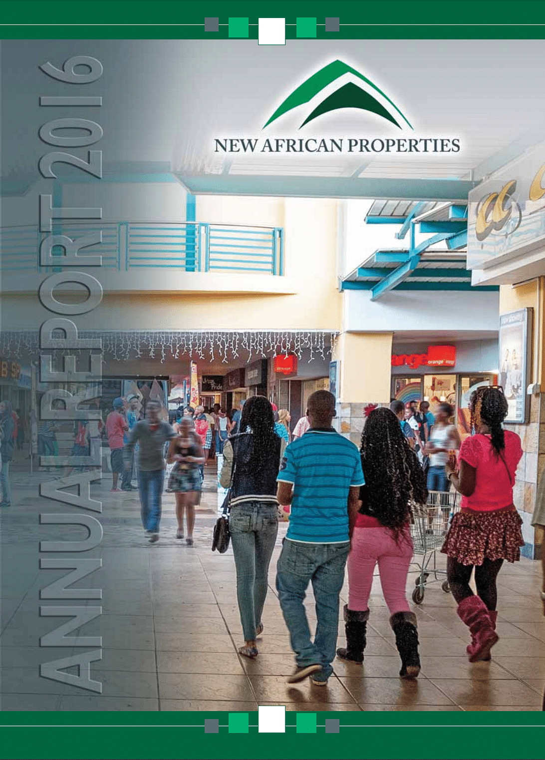 New African Properties Annual Report 2016 cover