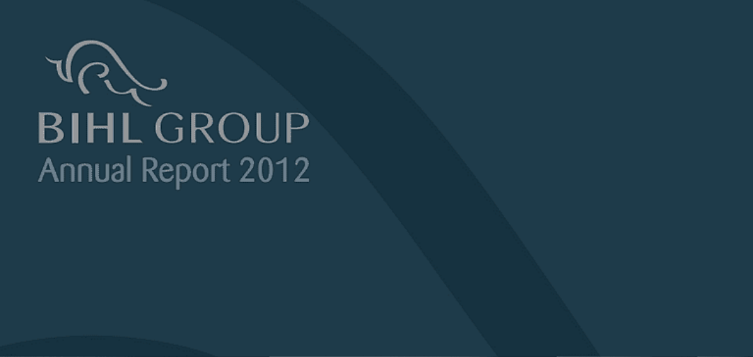 The BIHL Group Annual Report 2012