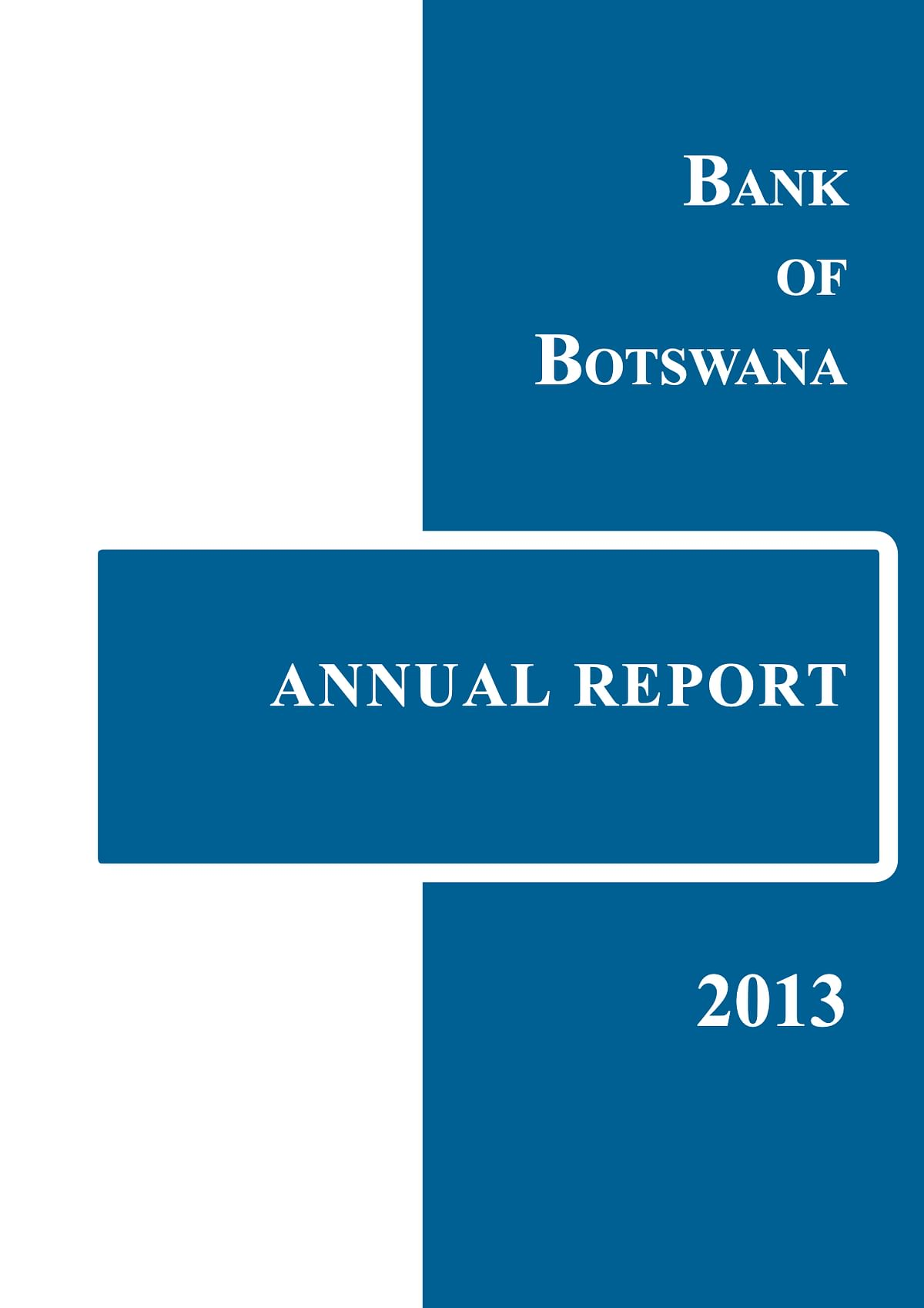 Bank of Botswana Annual Report 2013