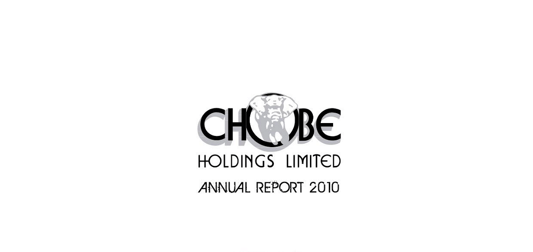 Chobe Holdings Limited Annual Report 2010