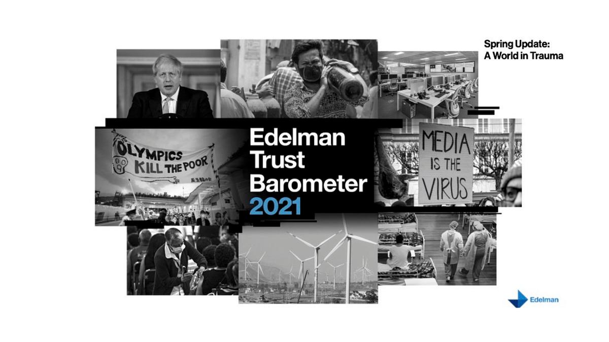 2021 Edelman Trust Barometer Spring Update