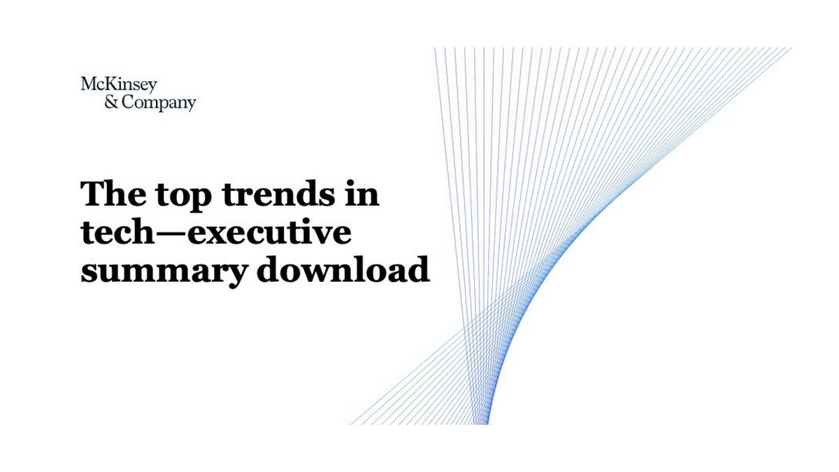 McKinsey & Company Tech Trends Executive Summary