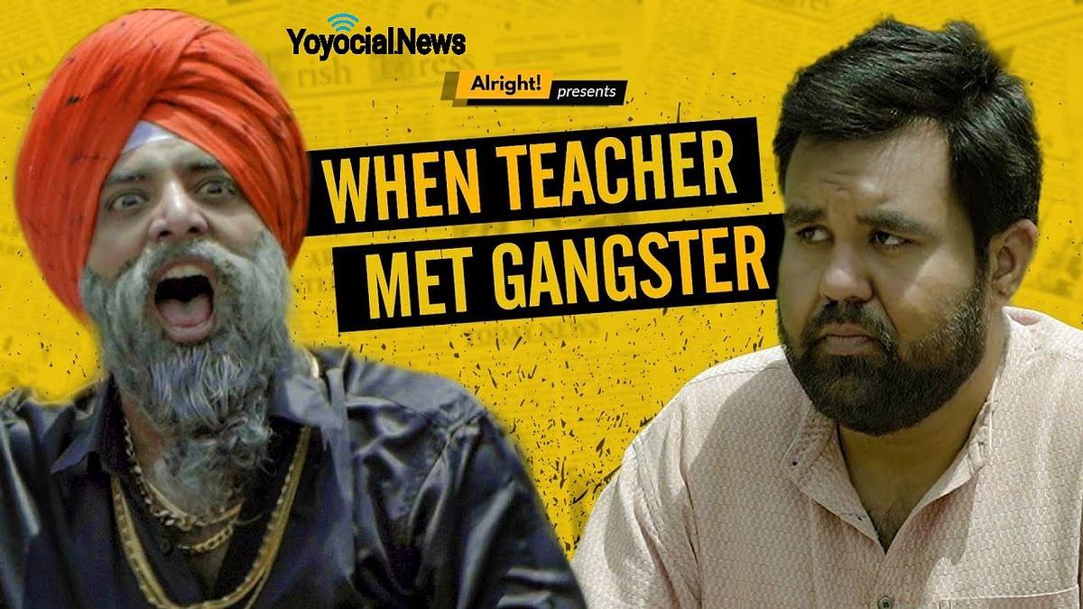When Teacher Met Gangster | गुरु और गेंग्स्टर | Ft. Sahil Verma