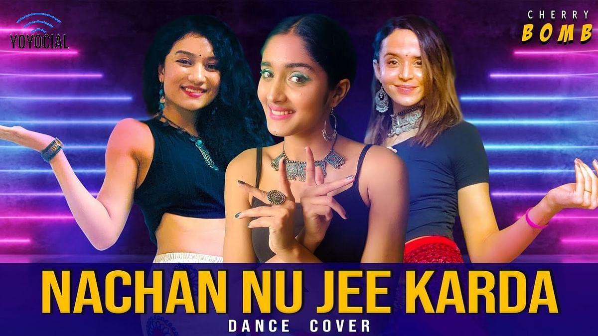 Cherry Bomb - Nachan Nu Jee Karda | Bollywood Dance Choreography | Hattke