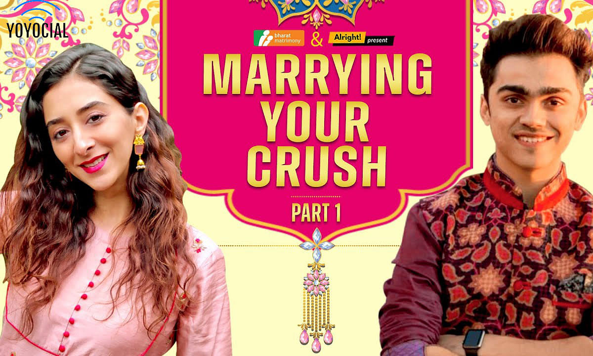 Alright! | Marrying Your Crush Part 1| Ft. Kritika Avasthi & Rohan Shah