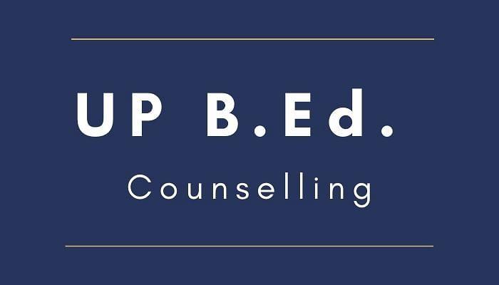 UP BEd 2020 Counselling 2020 : यूपी में 29878 अभ्यर्थियों ने कराया रजिस्ट्रेशन